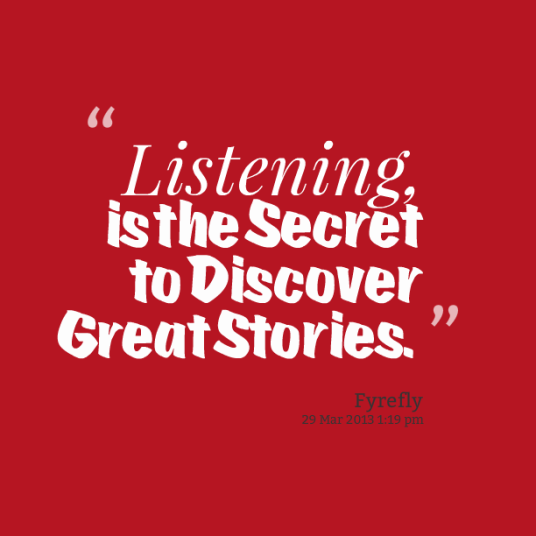 11464-listening-is-the-secret-to-discover-great-stories