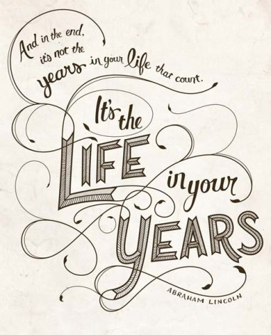 Inspirational-Typography-Picture-Quote-Life-In-Your-Years