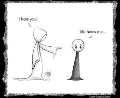 life hates me